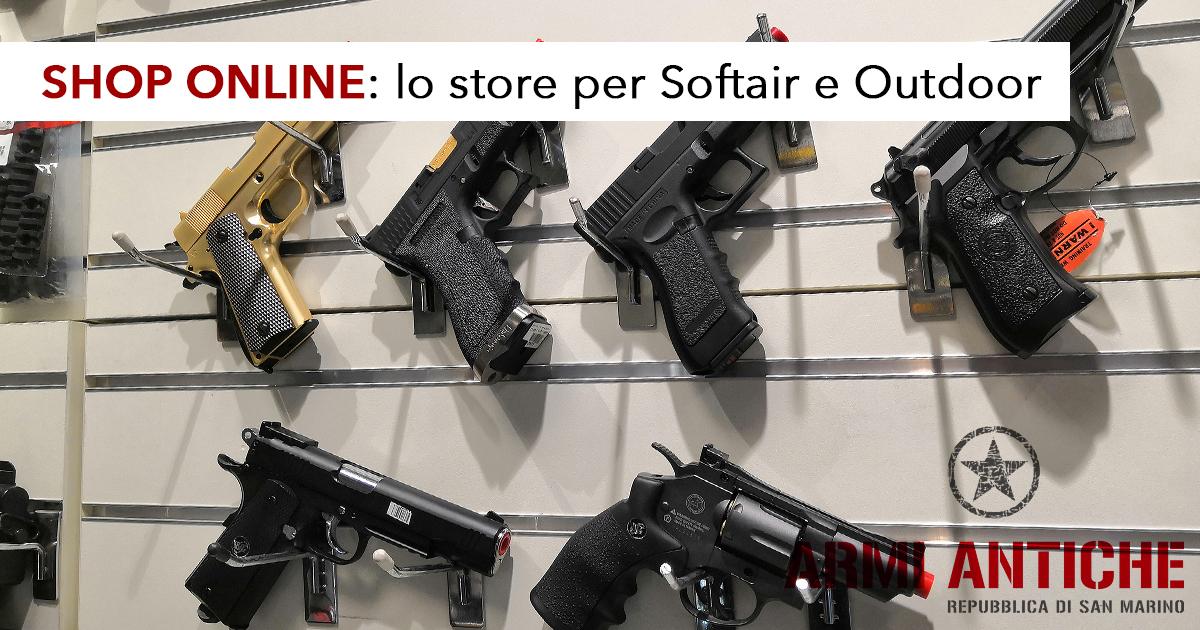 Armi Antiche Shop Online - Il tuo store dedicato a Softair e Outdoor di fiducia