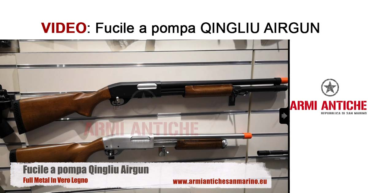 [Video] Fucile a pompa Qingliu Airgun