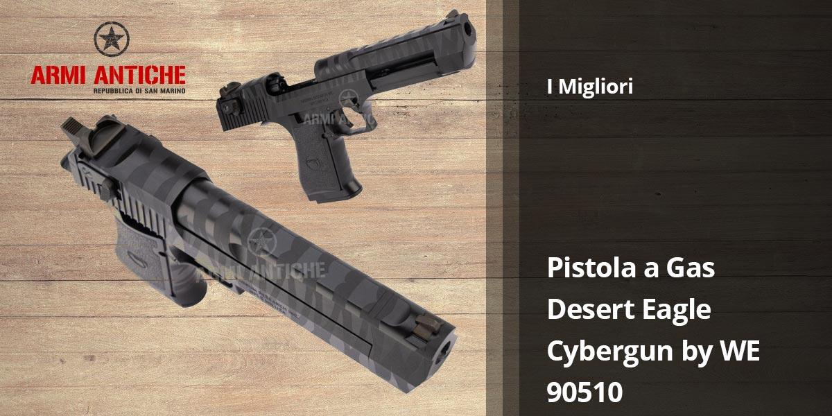 I Migliori: Pistola a gas Desert Eagle Cybergun By We 90510