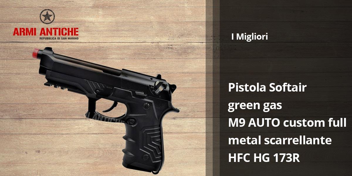 I Migliori: Softair - Pistola green gas M9 AUTO custom full metal scarrellante nera HFC (HG 173R)