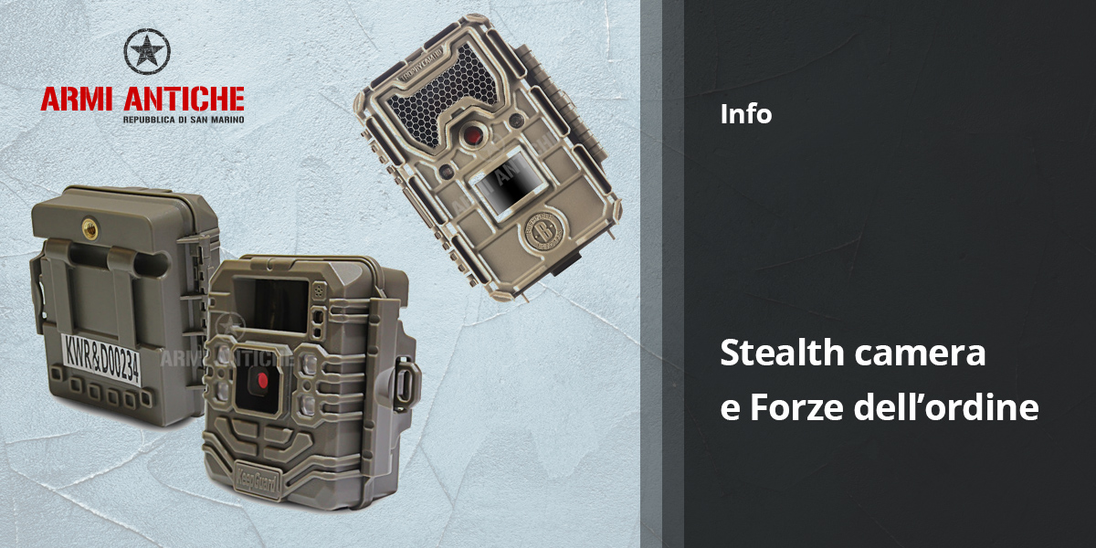[Info] Stealth camera e forze dell'ordine